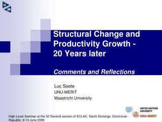 Structural Change and Productivity Growth - 20 Years later  Comments and Reflections
