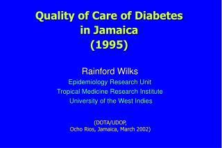 Calidad de atenci 3n de diabetes en Jamaica 1995