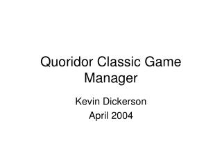 Quoridor Classic Game Manager