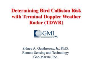 Determining Bird Collision Risk with Terminal Doppler Weather Radar TDWR