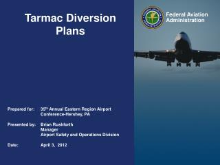 Tarmac Diversion Plans