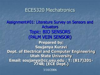 ECE5320 Mechatronics  Assignment01: Literature Survey on Sensors and Actuators  Topic: BIO SENSORS PALM VEIN SENSOR