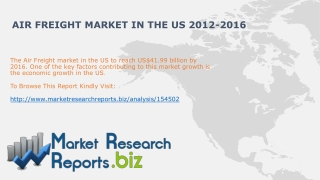 US Air Freight Industry Trends 2012-2016:MRRBIZ