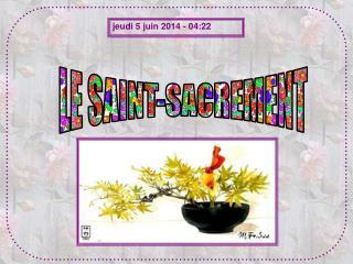 LE SAINT-SACREMENT