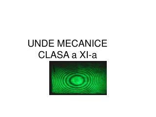 UNDE MECANICE  CLASA a XI-a