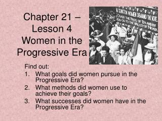 Chapter 21    Lesson 4 Women in the Progressive Era