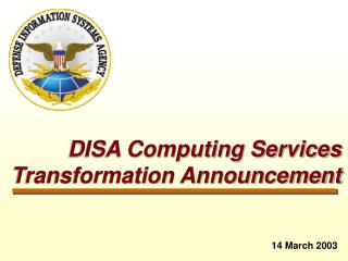 DISA Computing Services Transformation Announcement