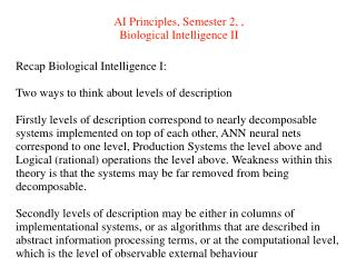 AI Principles, Semester 2, , Biological Intelligence II
