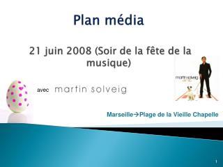Plan m dia   21 juin 2008 Soir de la f te de la musique