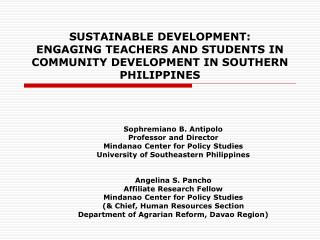 SUSTAINABLE DEVELOPMENT: ENGAGING TEACHERS AND STUDENTS IN COMMUNITY DEVELOPMENT IN SOUTHERN PHILIPPINES