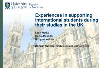 Experiences in supporting international students during their studies in the UK