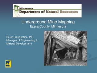 Underground Mine Mapping Itasca County, Minnesota