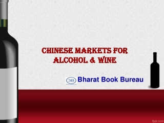 Chinese Markets for Alcohol & Wine