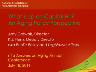 What s Up on Capitol Hill  An Aging Policy Perspective