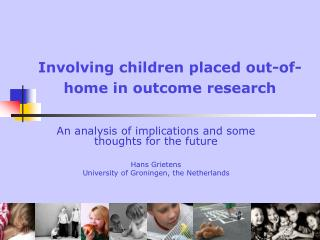 Involving children placed out-of-home in outcome research