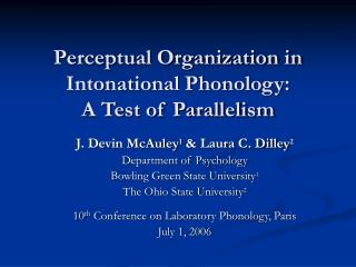 Perceptual Organization in Intonational Phonology:  A Test of Parallelism