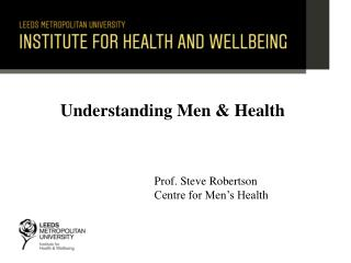 Understanding Men  Health