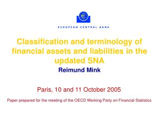 Classification and terminology of financial assets and liabilities in the updated SNA