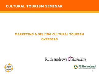 CULTURAL TOURISM SEMINAR