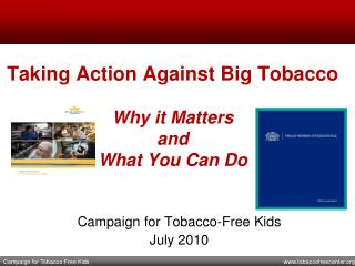 Taking Action Against Big Tobacco   Why it Matters and  What You Can Do