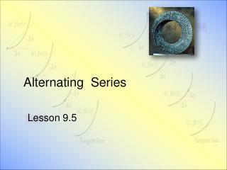 Alternating  Series