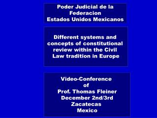 Different systems and  concepts of constitutional  review within the Civil  Law tradition in Europe