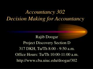 Accountancy 302 Decision Making for Accountancy