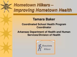 Hometown Hikers   Improving Hometown Health