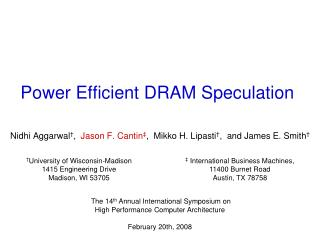 Power Efficient DRAM Speculation