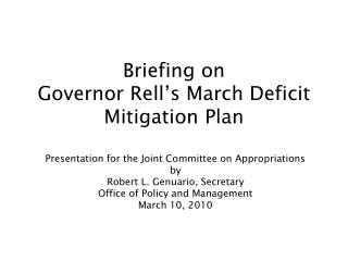 Briefing on Governor Rell s March Deficit Mitigation Plan