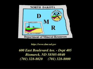 600 East Boulevard Ave. - Dept 405 Bismarck, ND 58505-0840 701 328-8020 701 328-8000