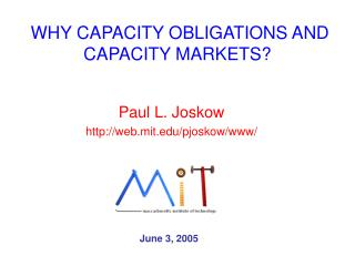 WHY CAPACITY OBLIGATIONS AND CAPACITY MARKETS