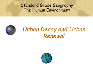 Urban Decay and Urban Renewal