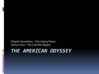 The American Odyssey