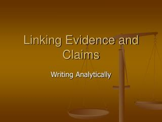 Linking Evidence and Claims