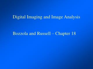 Digital Imaging and Image Analysis   Bozzola and Russell   Chapter 18
