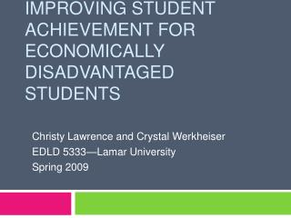 Improving Student Achievement for Economically Disadvantaged Students