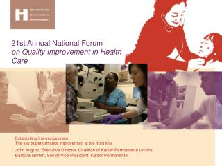 21st Annual National Forum  on Quality Improvement in Health Care