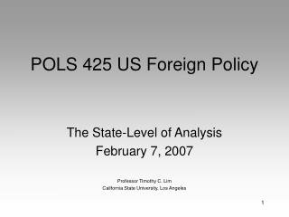 POLS 425 US Foreign Policy