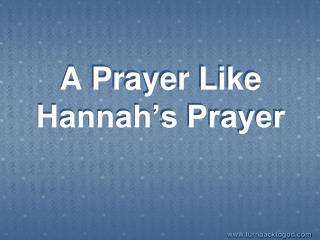 A Prayer Like Hannah s Prayer