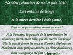 Nos deux chantiers de mai et juin 2010 : La Fontaine de Ronge  et le muret derri re l  cole suite