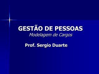 GEST O DE PESSOAS Modelagem de Cargos