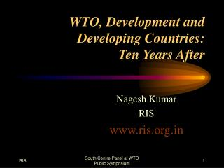 WTO, Development and Developing Countries:  Ten Years After
