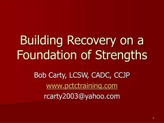 Building Recovery on a Foundation of Strengths
