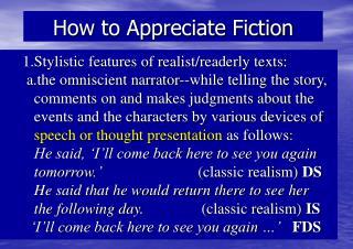 How to Appreciate Fiction