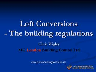 Loft Conversions - The building regulations