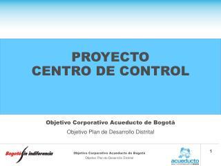 PROYECTO CENTRO DE CONTROL