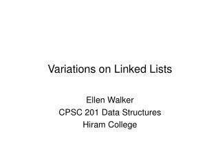 Variations on Linked Lists