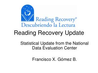 Reading Recovery Update