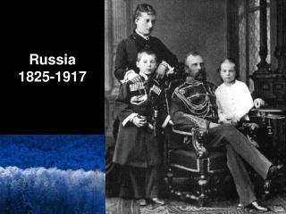 Russia 1825-1917